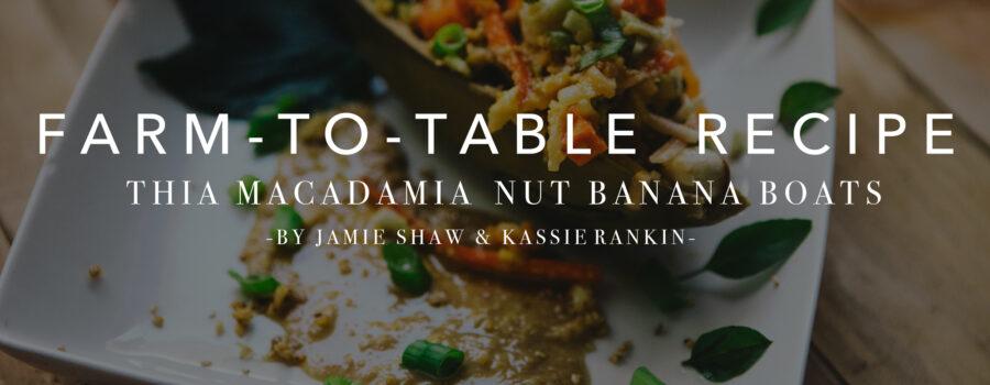 Thai Banana Boats – Farm to Table Recipe