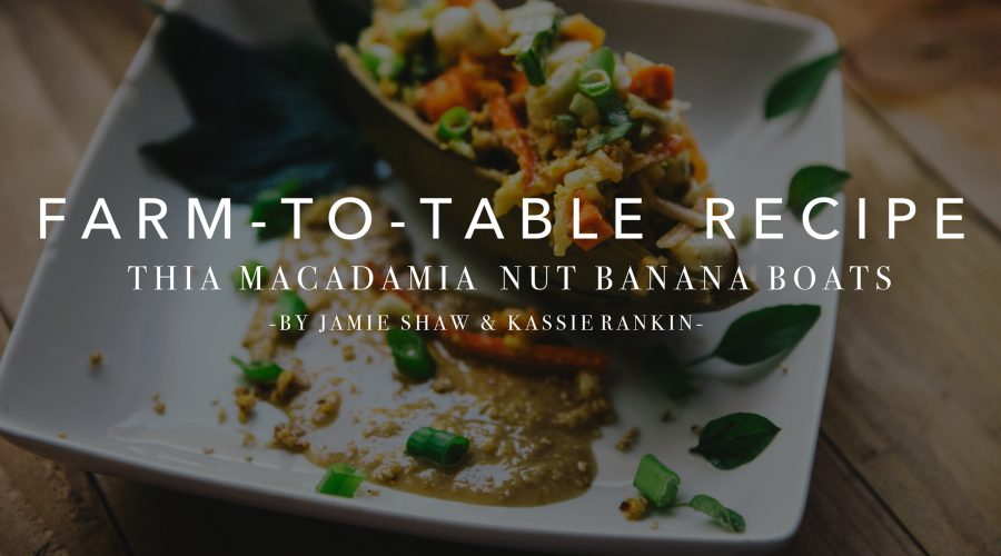 Thai Banana Boats – Farm to Table Recipe