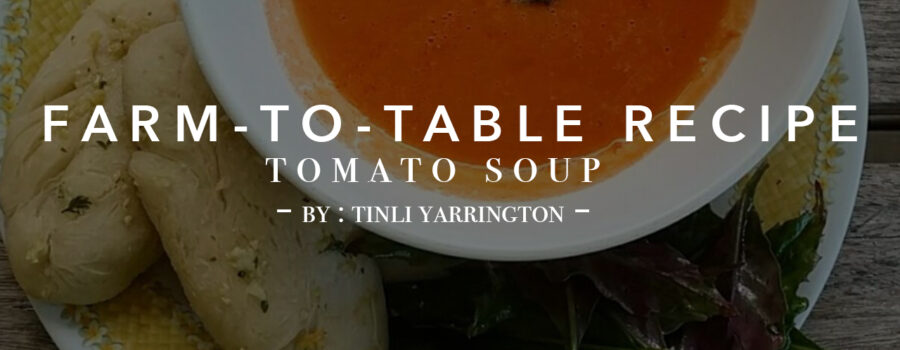 Farm to Table and Now to You: A Tasty How to