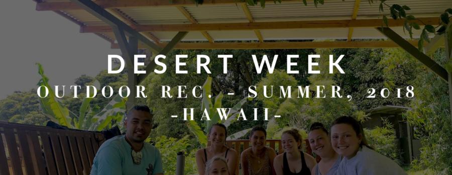 Outdoor Recreation: Desert Week
